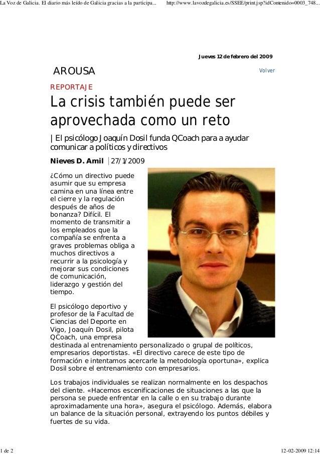 REPORTAJE La crisis también puede ser aprovechada como un reto | El psicólogo Joaquín Dosil funda QCoach para a ayudar com...