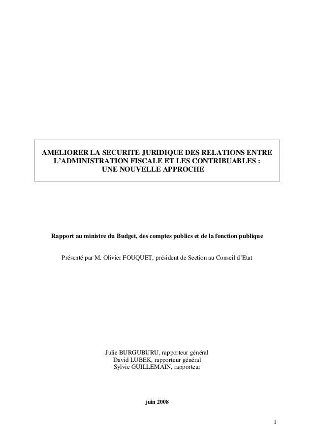 1 AMELIORER LA SECURITE JURIDIQUE DES RELATIONS ENTRE L'ADMINISTRATION FISCALE ET LES CONTRIBUABLES : UNE NOUVELLE APPROCH...