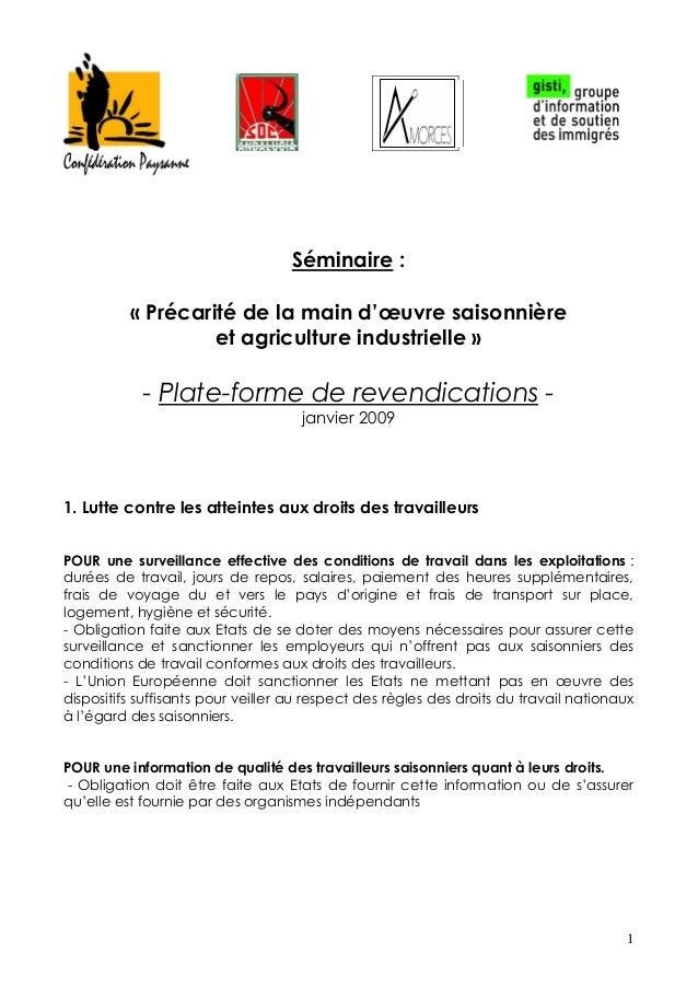 1 Séminaire : « Précarité de la main d'œuvre saisonnière et agriculture industrielle » - Plate-forme de revendications - j...