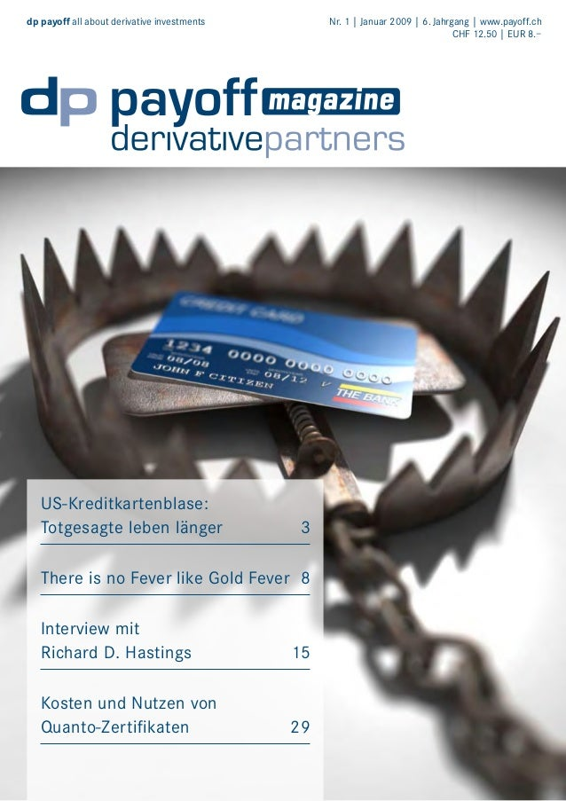 dp payoff all about derivative investments   US-Kreditkartenblase: Totgesagte leben länger  Nr. 1 | Januar 2009 | 6. Jahrg...