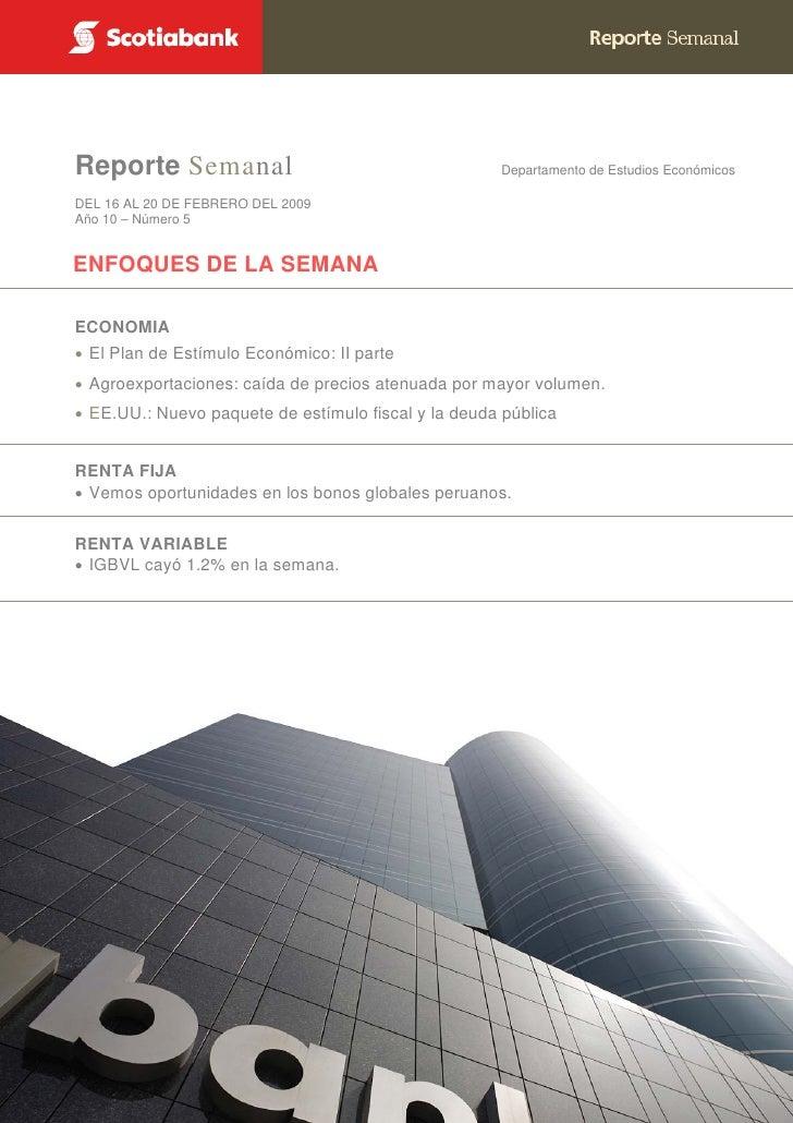 Reporte Semanal                                        Departamento de Estudios Económicos     DEL 16 AL 20 DE FEBRERO DEL...