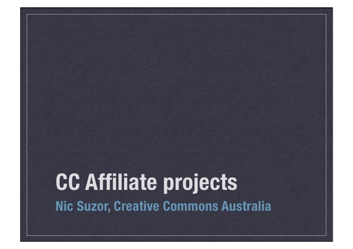 CC Affiliate projects Nic Suzor, Creative Commons Australia