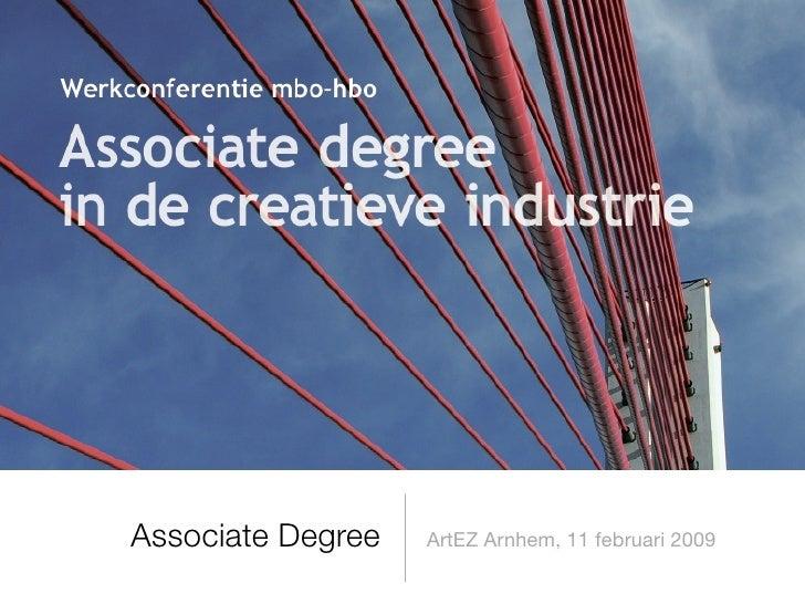 Associate Degree   ArtEZ Arnhem, 11 februari 2009