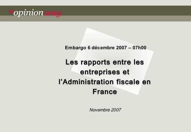 Les rapports entre lesLes rapports entre les entreprises etentreprises et l'Administration fiscale enl'Administration fisc...