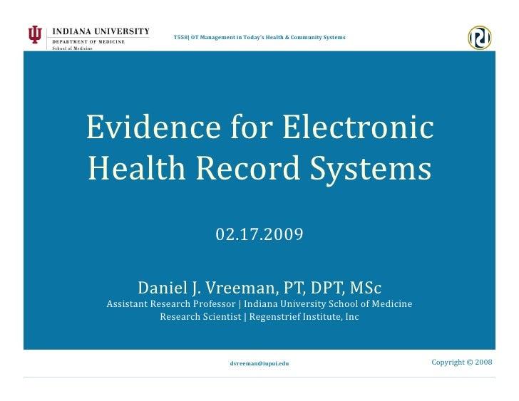 T558|OTManagementinToday'sHealth&CommunitySystems     EvidenceforElectronic HealthRecordSystems           ...