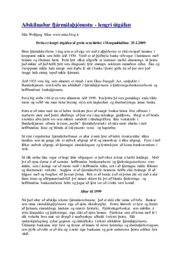 Aðskilnaður fjármálaþjónustu - lengri útgáfan Már Wolfgang Mixa www.mixa.blog.is Þetta er lengri útgáfan af grein sem birt...
