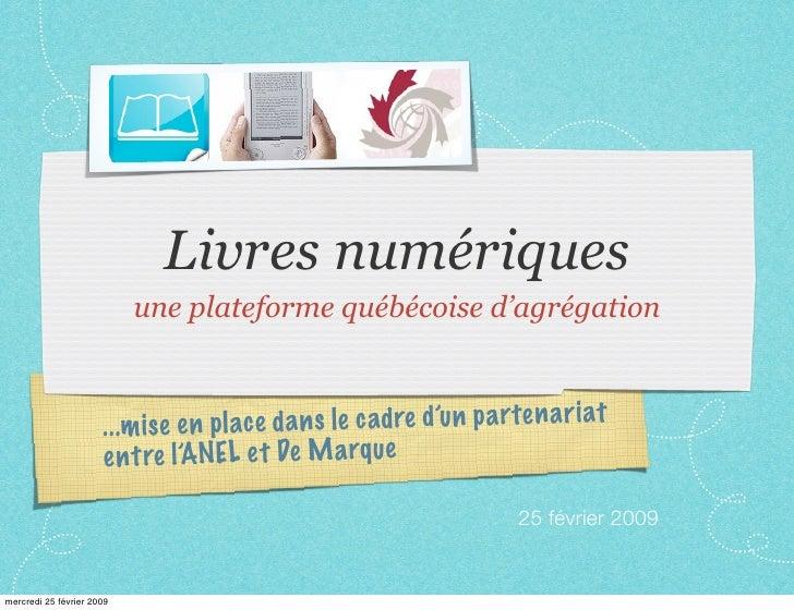 Livres numériques                            une plateforme québécoise d'agrégation                                      p...