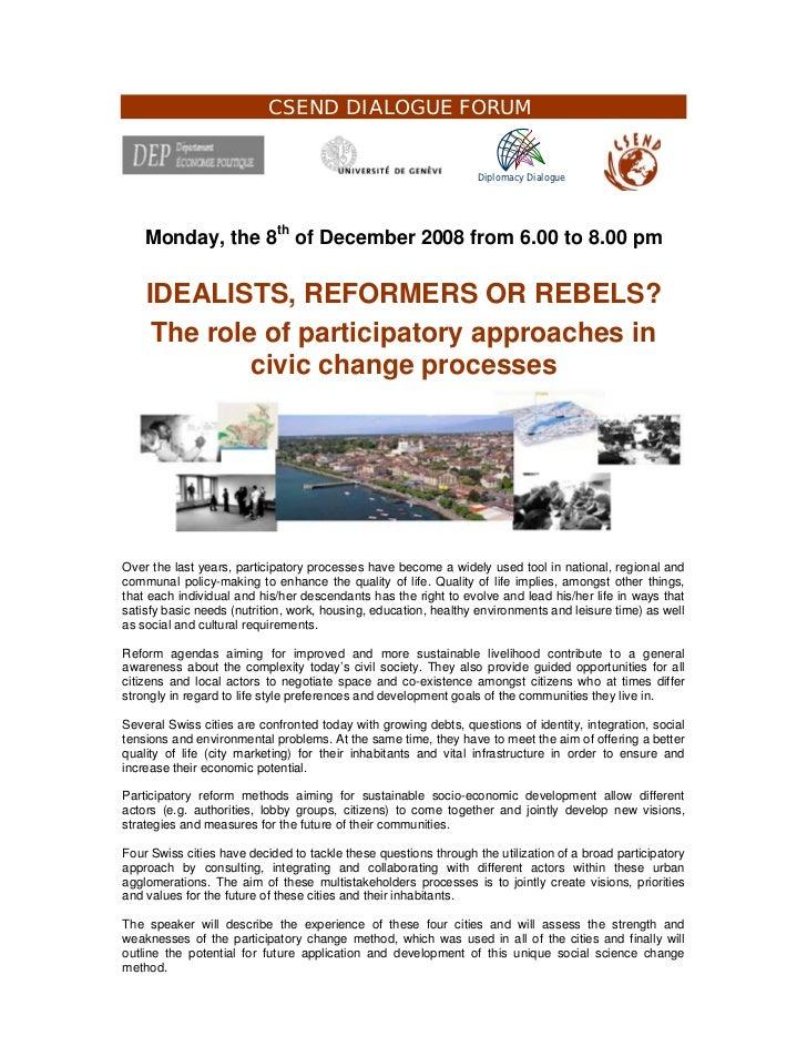 CSEND DIALOGUE FORUM                                                                  Diplomacy Dialogue    Monday, the 8t...