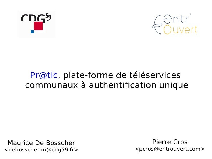 Maurice De Bosscher <debosscher.m@cdg59.fr> [email_address] , plate-forme de téléservices  communaux à authentification un...