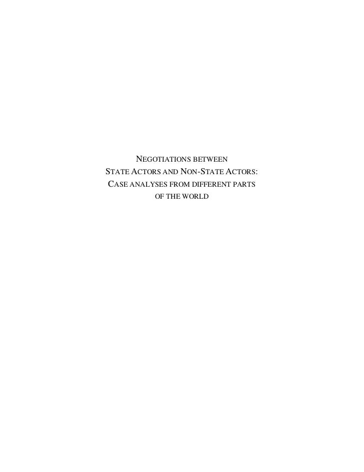 NEGOTIATIONS BETWEENSTATE ACTORS AND NON-STATE ACTORS:CASE ANALYSES FROM DIFFERENT PARTS           OF THE WORLD