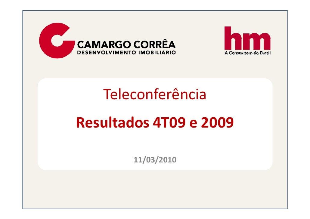 Teleconferência Resultados 4T09 e 2009          11/03/2010