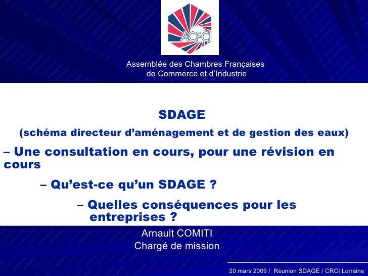 Assemblée des Chambres Françaises  de Commerce et d'Industrie SDAGE  (schéma directeur d'aménagement et de gestion des eau...