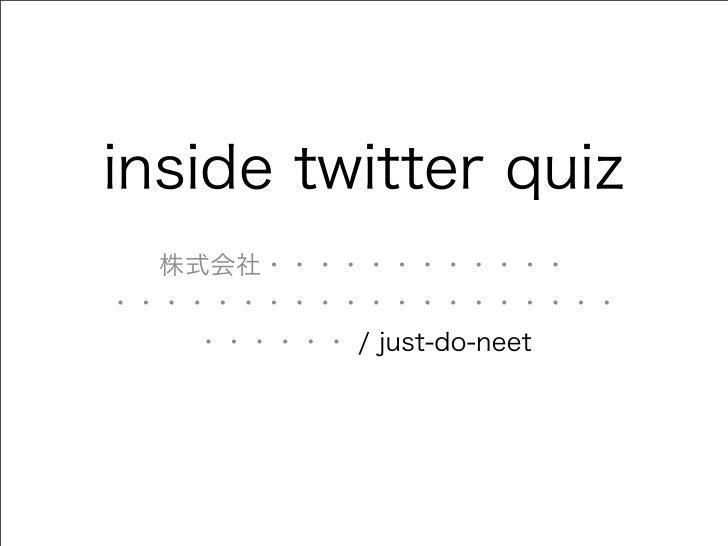 inside Twitter Quiz