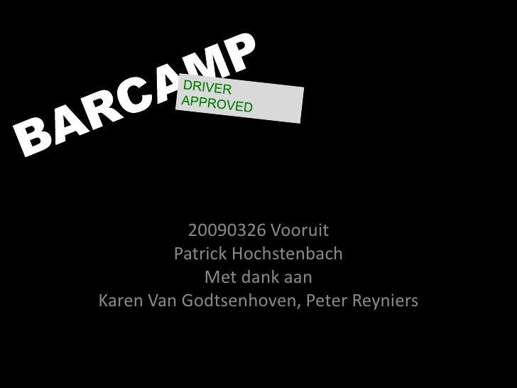20090326 Vooruit          Patrick Hochstenbach              Met dank aan Karen Van Godtsenhoven, Peter Reyniers