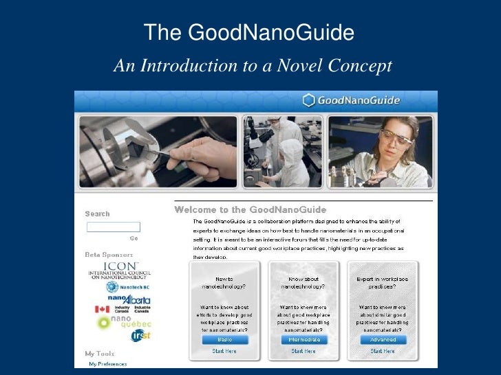 The GoodNanoGuide An Introduction to a Novel Concept