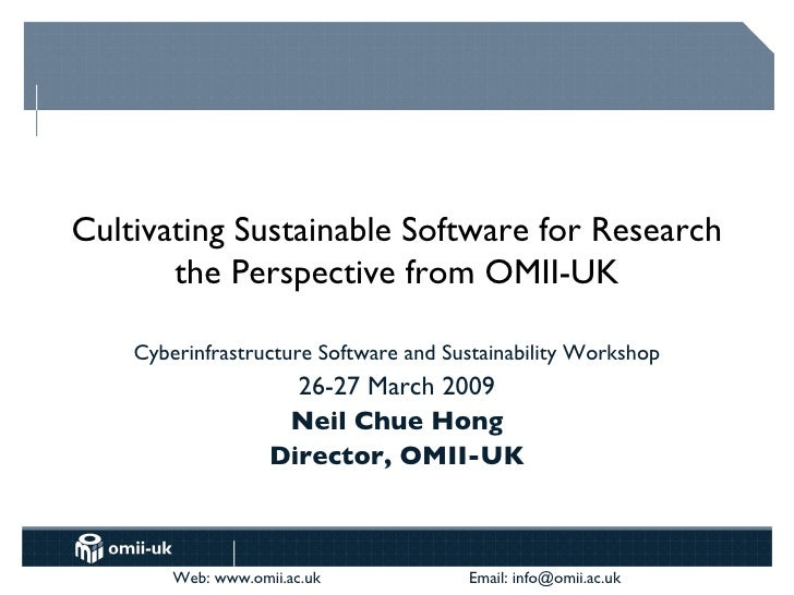 Cultivating Sustainable Software for Research the Perspective from OMII-UK Cyberinfrastructure Software and Sustainability...