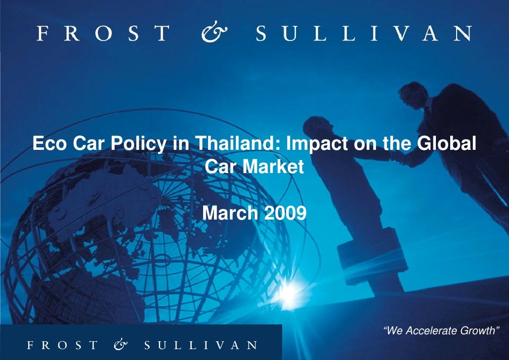 Eco Car Policy in Thailand: Impact on the Global                    Car Market                    March 2009              ...
