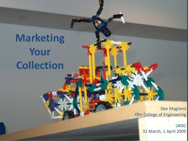 Marketing  YourCollection                           Dee Magnoni             Olin College of Engineering                   ...