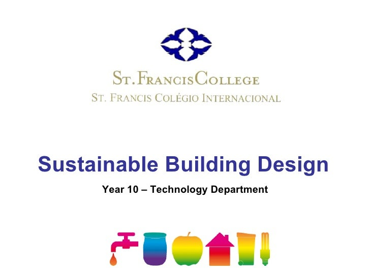 Sustainable Building Design Year 10 – Technology Department