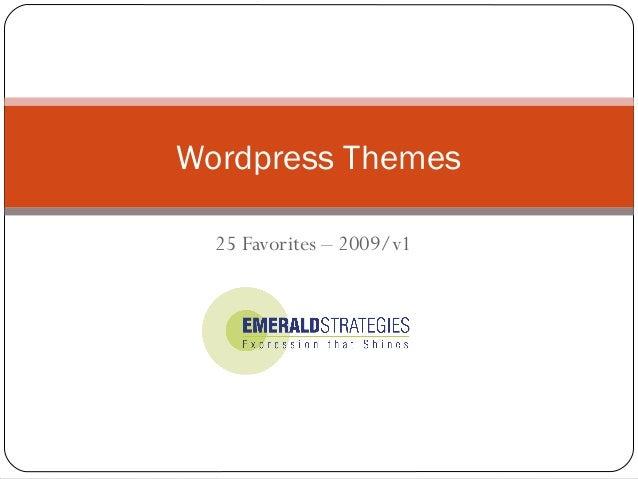 25 Favorites – 2009/v1 Wordpress Themes