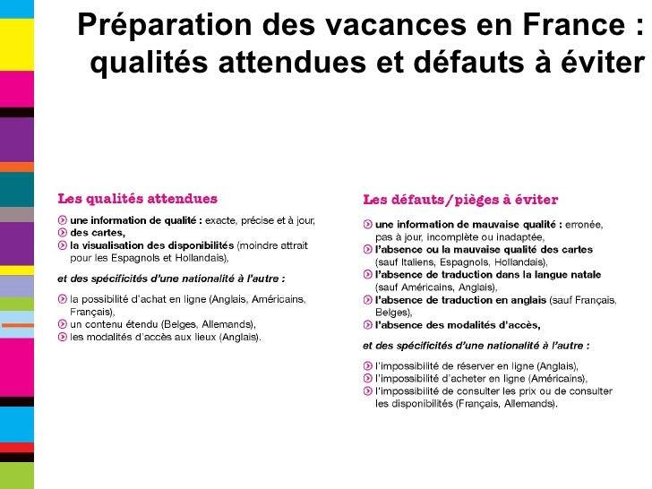 Préparation des vacances en France : qualités attendues et défauts à éviter