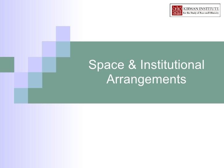 Space & Institutional Arrangements