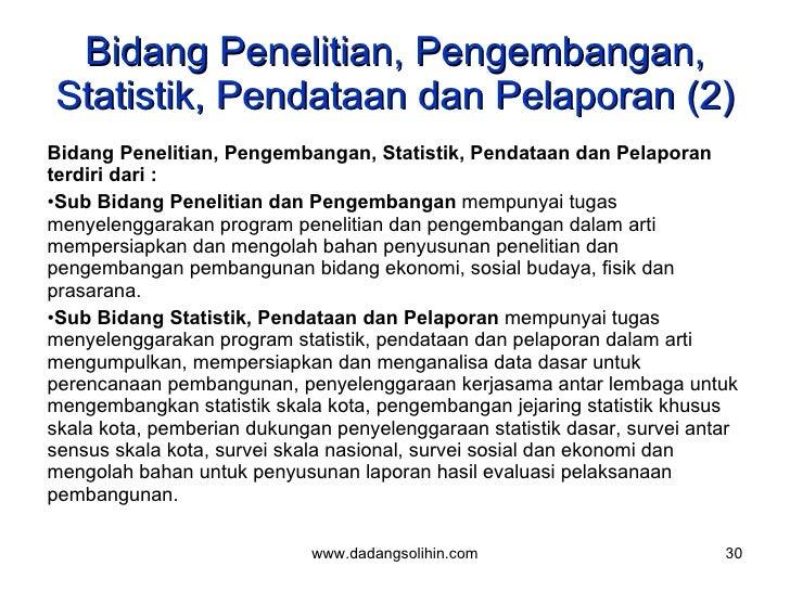 Bidang Penelitian, Pengembangan, Statistik, Pendataan dan Pelaporan (2) <ul><li>Bidang Penelitian, Pengembangan, Statistik...