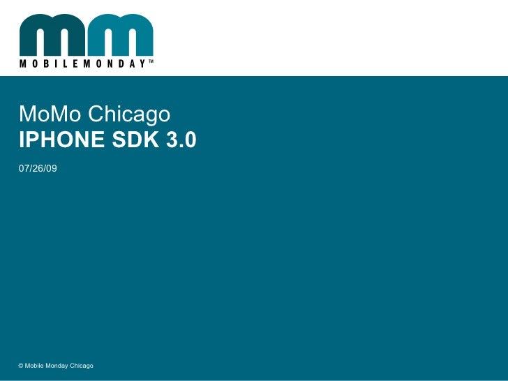 MoMo Chicago IPHONE SDK 3.0
