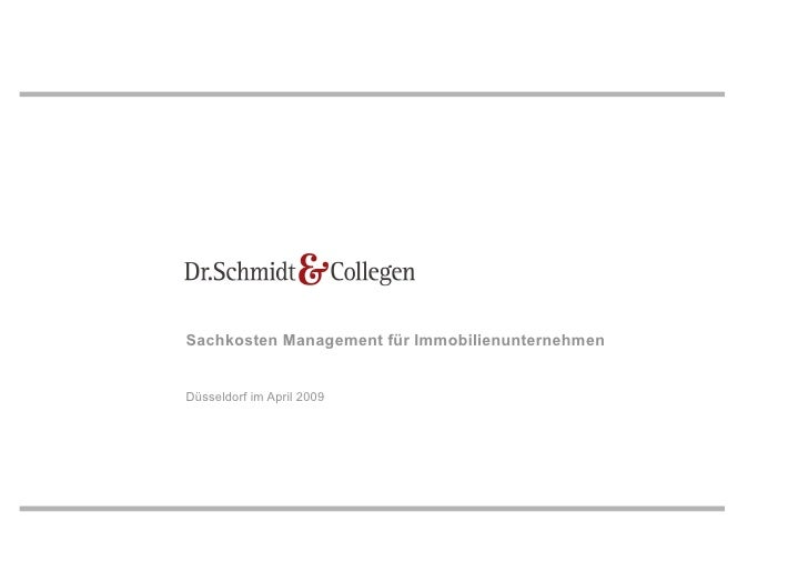 Sachkosten Management für Immobilienunternehmen   Düsseldorf im April 2009