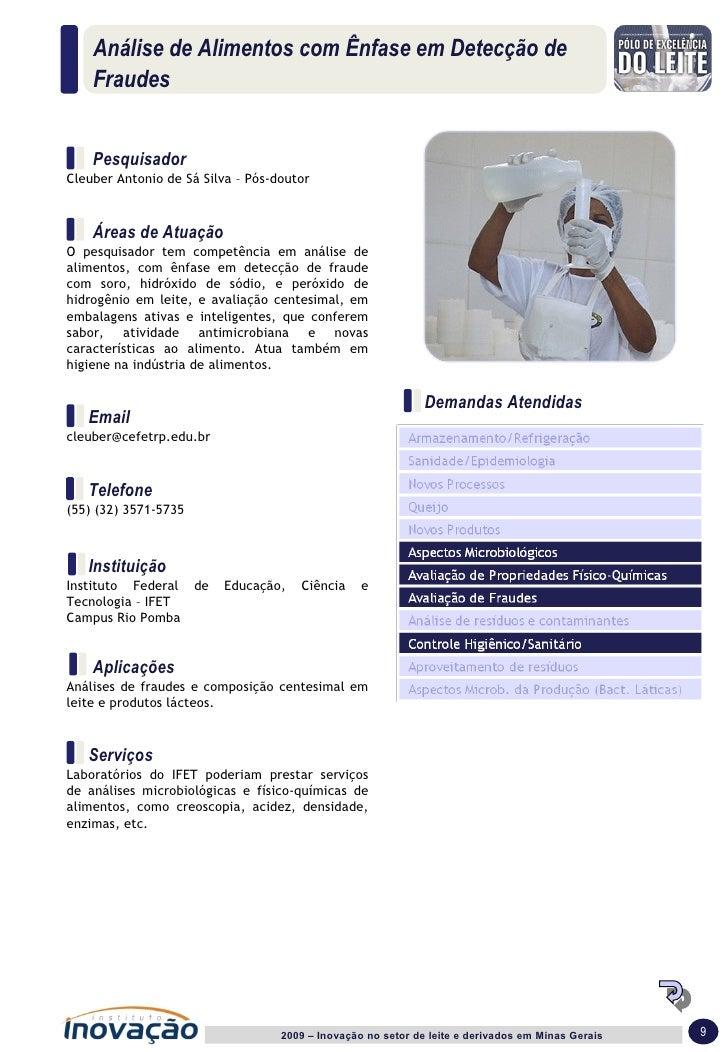 Análise de Alimentos com Ênfase em Detecção de Fraudes 2009 – Inovação no setor de leite e derivados em Minas Gerais  9 Pe...