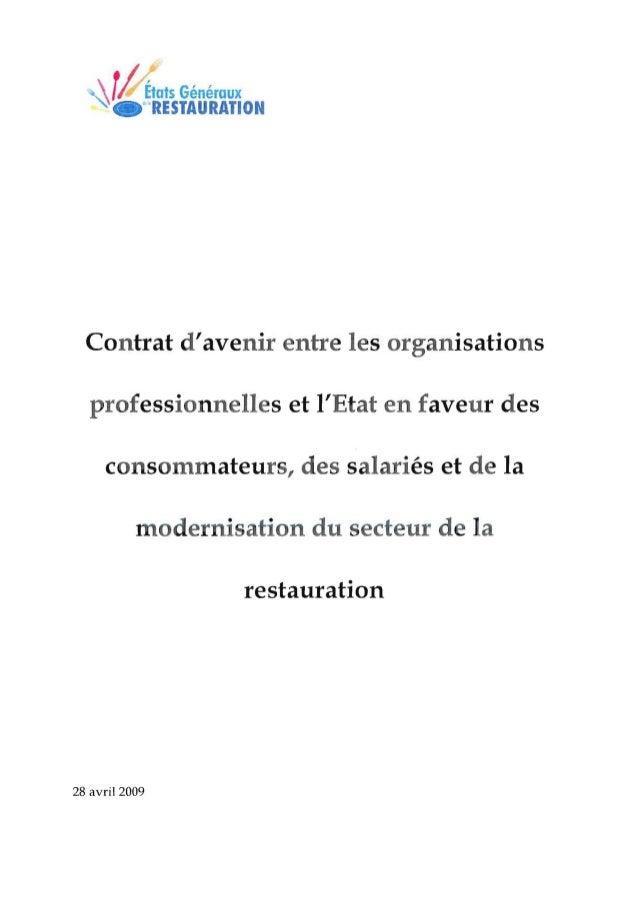 r      i         États Généraux                RESTAURATION  Contrat davenir entre les organisations   professionnelles et...