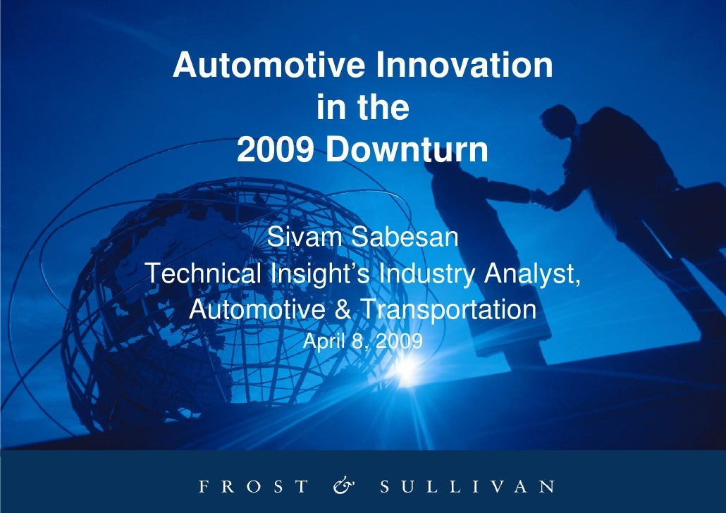2009 04 automotive tech innovation in the downturn frost sull. Black Bedroom Furniture Sets. Home Design Ideas