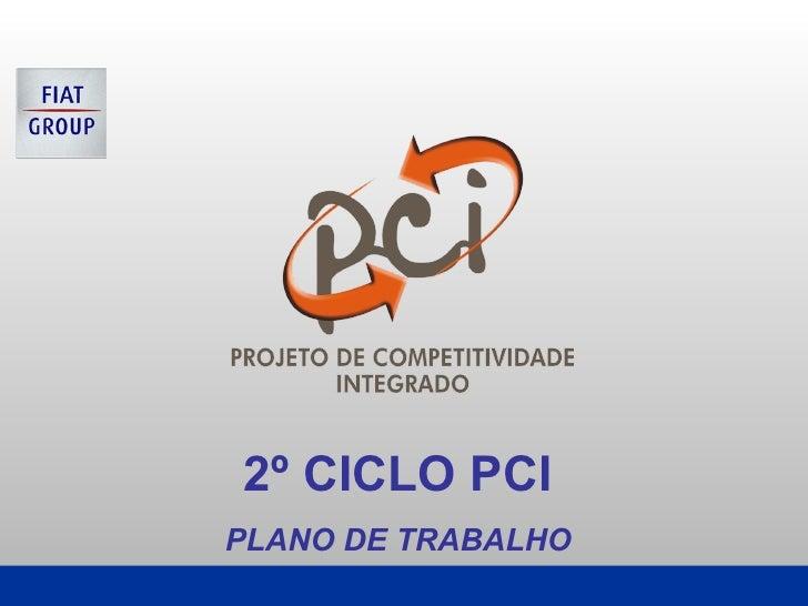 2º CICLO PCI  PLANO DE TRABALHO