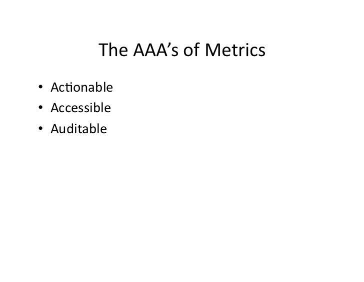 TheAAA'sofMetrics • AcJonable • Accessible • Auditable