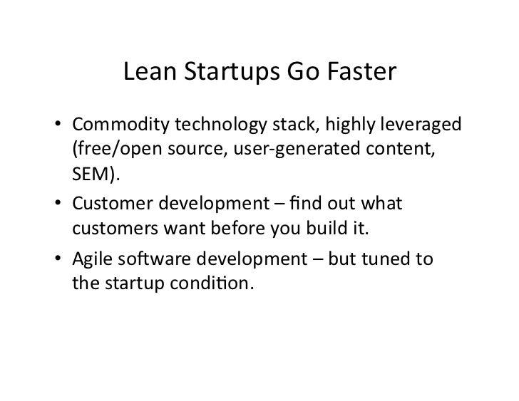 LeanStartupsGoFaster • Commoditytechnologystack,highlyleveraged    (free/opensource,user‐generatedcontent,  ...