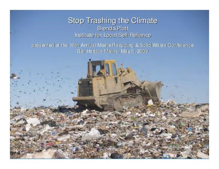 Stop Trashing the Climate                             Brenda Platt   Stop Trashing the Climate                  Institute ...