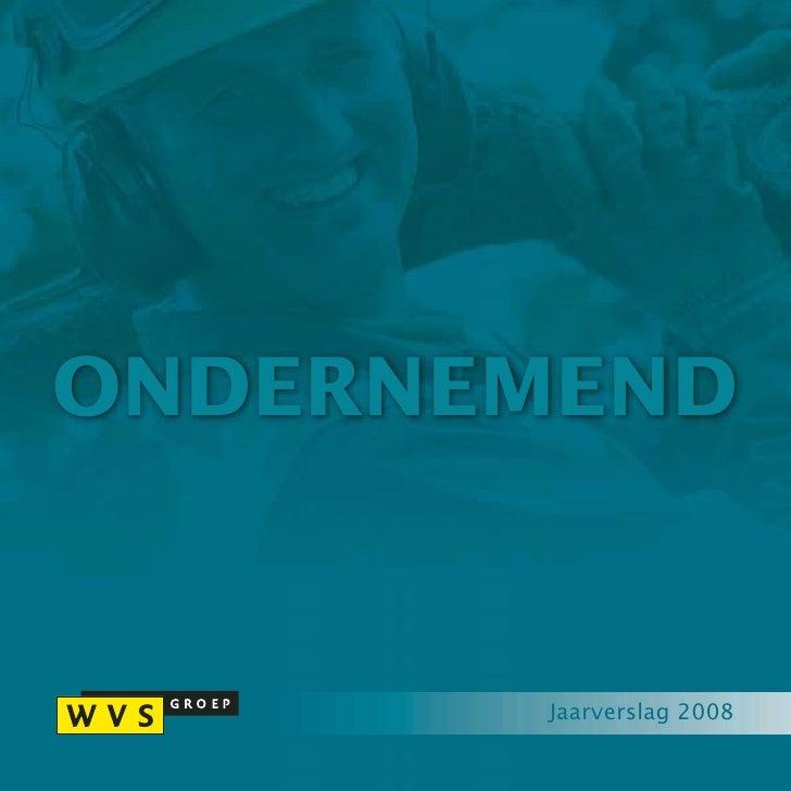 ONDERNEMEND          Jaarverslag 2008