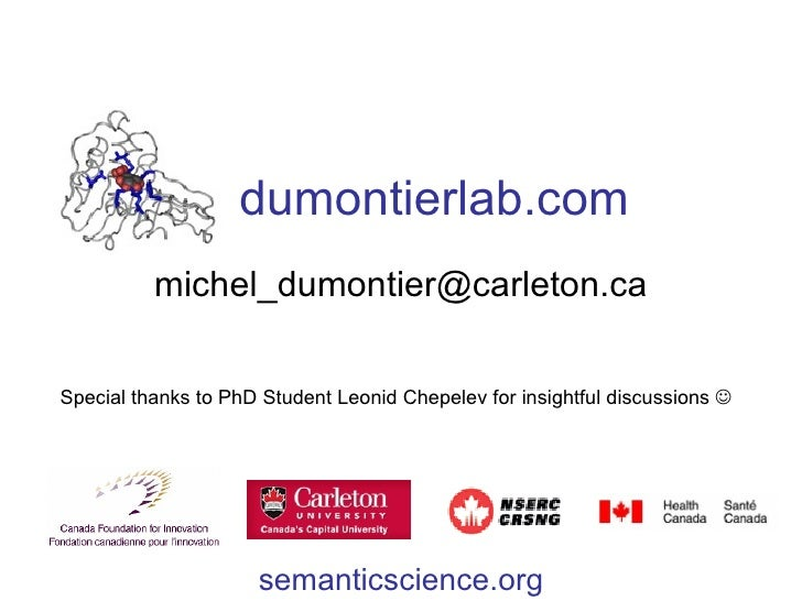 dumontierlab.com [email_address] Special thanks to PhD Student Leonid Chepelev for insightful discussions   semanticscien...
