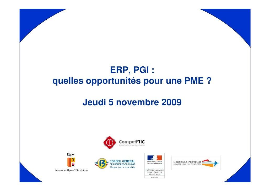 ERP, PGI :quelles opportunités pour une PME ?      Jeudi 5 novembre 2009