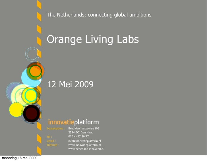 The Netherlands: connecting global ambitions                           Orange Living Labs                          12 Mei ...