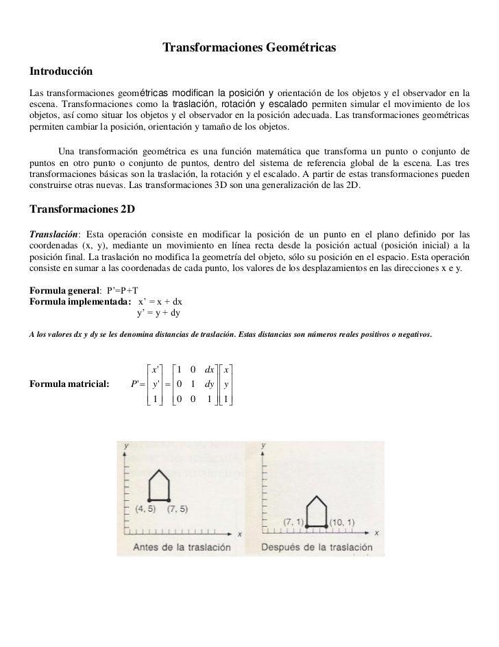 Transformaciones GeométricasIntroducciónLas transformaciones geométricas modifican la posición y orientación de los objeto...