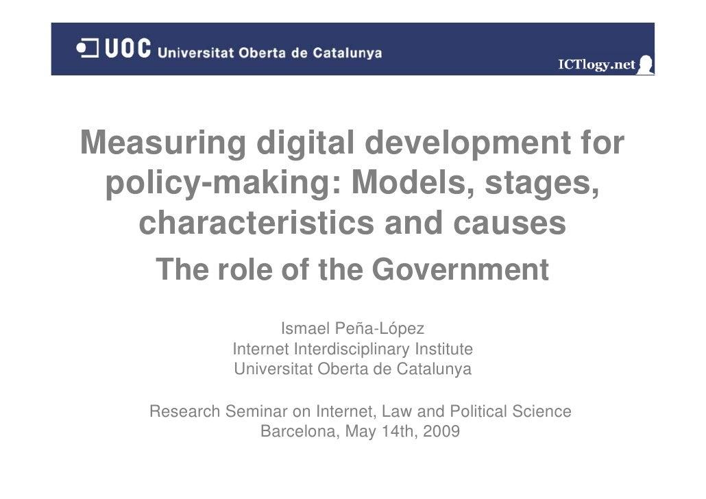 Measuring Meas ring digital de elopment for                   development  policy making:  policy-making: Models, stages, ...