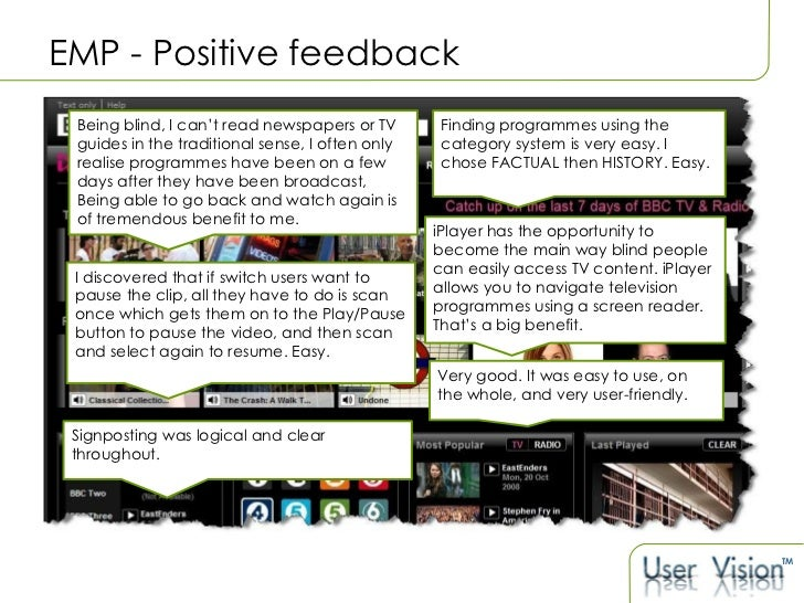 EMP - Positive feedback Being blind, I can ' t read newspapers or TV guides in the traditional sense, I often only realise...