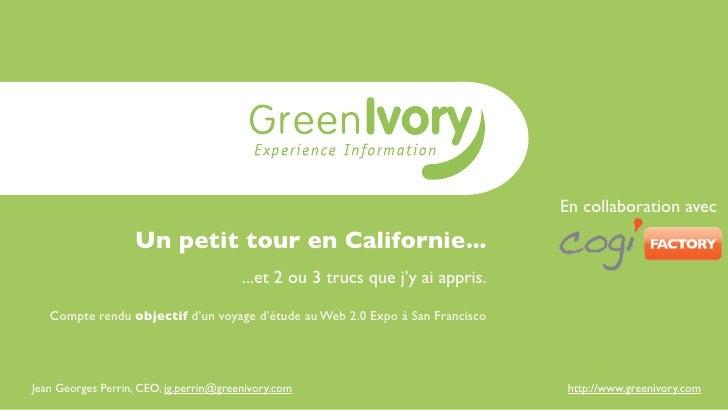 En collaboration avec                   Un petit tour en Californie...                                        ...et 2 ou 3...