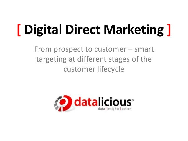 [ Digital Direct Marketing ] From prospect to customer – smart targeting at different stages of the customer lifecycle
