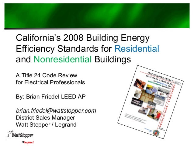 California Building Energy Efficiency Standards Title 24
