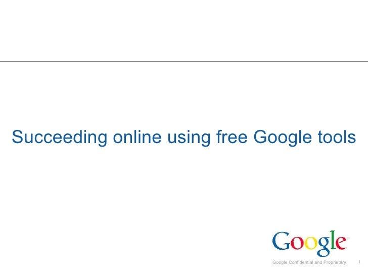 Succeeding online using free Google tools