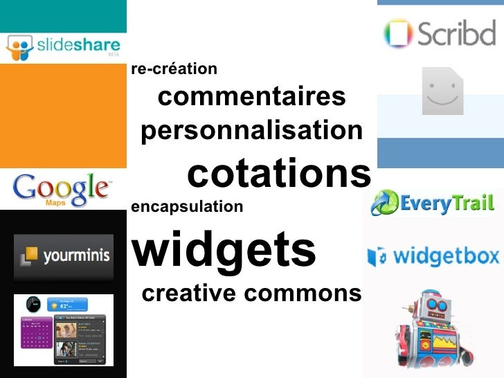re-création commentaires personnalisation cotations encapsulation widgets creative commons
