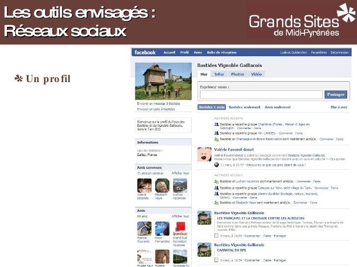 <ul><li>Un profil </li></ul>Les outils envisagés : Réseaux sociaux