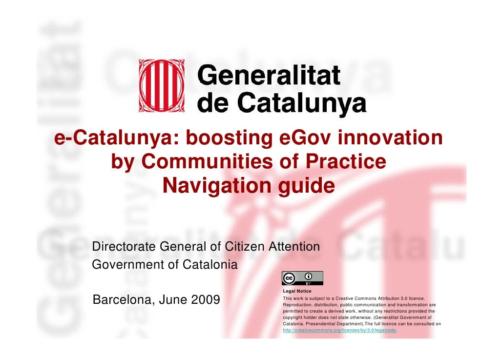 e-Catalunya: boosting eGov innovation      by Communities of Practice           Navigation guide    Marta Continente    Ge...